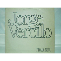 Jorge Vercilo Lp Single Praia Nua Continental 1994