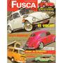 Revista Fusca & Cia. Nº32 (tenho Outros Números Também)