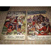 Livro Eles Fizeram A História Do Brasil Vol. 1 E 2