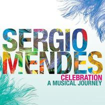 Cd Sergio Mendes - Celebration A Musical journey (2011)