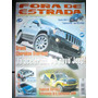 Revista Fora De Estrada Off Road Rally 4x4 Rav4 Sertões Jeep