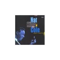 Cd Nat King Cole Try Night Lights