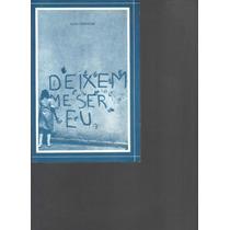 Deixem-me Ser Eu - Aldo Perracini - 2º Vol. - 1989
