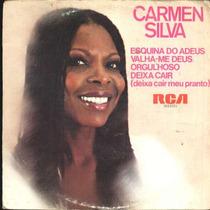 Carmen Silva Compacto De Vinil Esquina Do Adeus 1981