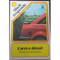 Revista: Shell Responde Nº 8 Carro A Álcool Dúvidas E Esclar
