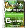 Dicionário Enfermagem Termos Médicos Técnicos Frete 3, 90