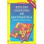 Livro- Estudo Gostoso De Matematica- Toru Kumon-frete Gratis