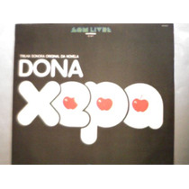 Dona Xepa Novela Nacional Lp Vinil Disco Somlivre 1977