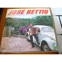 Lp Jose Bettio Sanfoneiro Premiado Forro Polca Baiao 7
