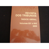 Cx8a 25/ Livro Revista Dos Tribunais 2005 Ano 94 170 Pgs