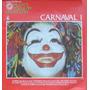 Carnaval I Lp + Fasciculo Hist.da Mpb 1979 Editora Abril