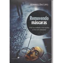 Removendo Máscaras - Livro - Gospel