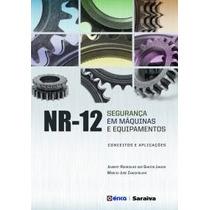 Livro- Nr-12 - Segurança Em Máquinas E Equipamentos - Novo