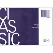 Manual Proprietário Corsa Classic 2005 2006 Original