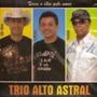 Trio Alto Astral - Troca O Ódio Pelo Amor - Cd - Original