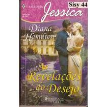 Harlequin Jessica As Revelações Do Desejo Diana Hamilton