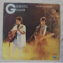 Lp Gilberto E Gilmar - Luz Do Amanhecer - Copacabana - 1987