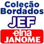 600 Mil Bordados Em J E F - Para Janome Elna - Frete Gratis