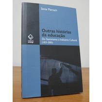 Livro Outras Histórias Da Educação Sonia Marrach Iluminismo