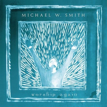 Cd Michael W. Smith - Worship Again * Lacrado * Original