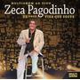 Cd Zeca Pagodinho - 30 Anos - Vida Que Segue