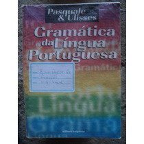 Livro - Gramática Língua Portuguesa - Paquale & Ulisses