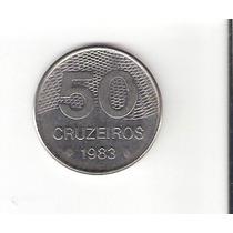 Linda Moeda De 50 Cruzeiros De 1983 - Vejam A Foto !!!