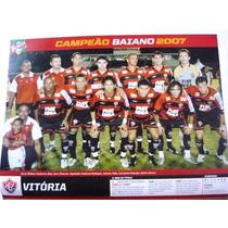 Miniposter Vitória E River Pi Campeão 2007 Placar Fret Grat