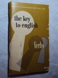 The Key To English Verbs (sebo Amigo)