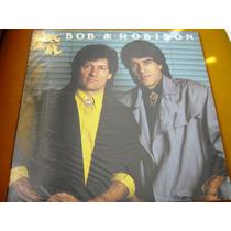 Lp Zerado Br Bob E Robison Vol 6 1990 Sertanejo 5