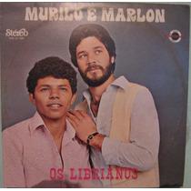 Murilo & Marlon - Os Librianos - 1982