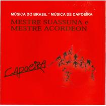 Cd Capoeira Mestre Suassuna E Mestre Acordeon ( Raridade )