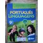 Livro - Português Linguagens 9ª Ano - Willian R./thereza C.