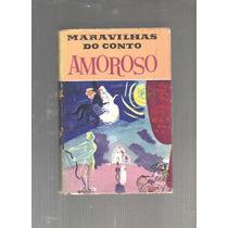 Maravilhas Do Conto Amoroso - 1959 - Lenda, Fábula, História