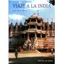 Viaje A La India - Luis De La Sierra