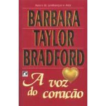 A Voz Do Coração, Barbara Taylor Bradford - Lançamento Novo