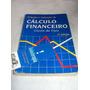 Princípios E Aplicações Do Cálculo Financeiro Clóvis De Faro
