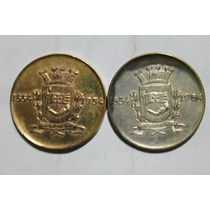 Lote De 2 Medalhas Lembrança Do Iv Centenário De São Paulo