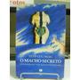 Livro - Herb Goldberg - O Macho Secreto