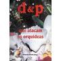 Livro D&p Doenças E Pragas Que Atacam As Orquídeas - Gioria