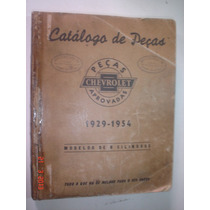 Raro Catalogo Peças Chevrolet 1929 À 1954 Original Gm Manual