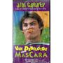 Vhs - Um Debilóide Sem Máscara - Jim Carrey