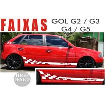 Faixas Laterais Volkswagen Gol G2 / G3 / G4 Adesivo Racing