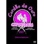 Dvd Capoeirada Encontro Feminino 2007 - Cordao De Ouro