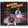 Cd Edson & Hudson Faço Um Circo Para Você Ao Vivo Novo Lacra
