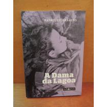 Livro A Dama Da Lagoa Rafael Guimaraens