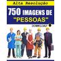 750 Imagens De Alta Resolução De Pessoas - Download