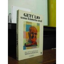 ** Getúlio Uma História Oral - Valentina Da Rocha Lima (org)