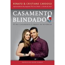 Casamento Blindado Livro O Seu Casamento À Prova De Divórcio
