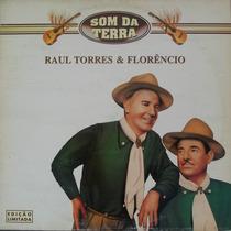 Lp Raul Torres E Florêncio (som Da Terra)
